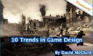 从游戏演进的角度谈近期游戏设计中的10大趋势